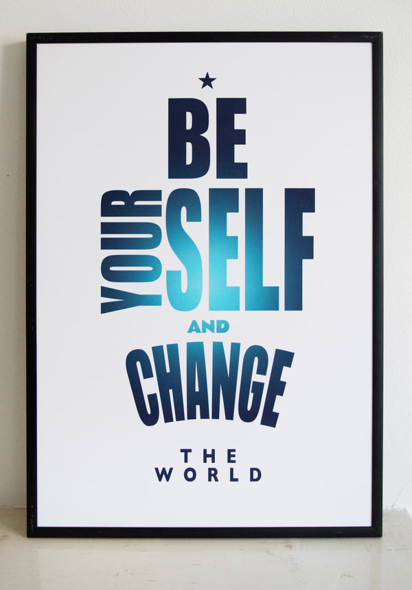 CHANGE THE WORLD, BE YOURSELF, ACTIVISM, AUTHENTICITY, TRANSACTIVISM,