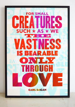 Carl Sagan quote, creatures such as we, space, love, typography, universe, interdependence