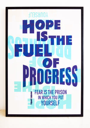 Tony Benn, hope, progress, fear, labour, left wing, optimism, poster