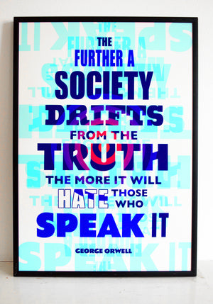 George Orwell quote, truth, politics, society, fake news