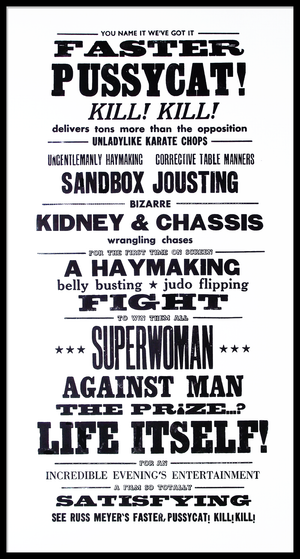 Movie quote, Russ Meyer, Faster pussycat, lucky budgie letterpress, unladylike karate chops, poster