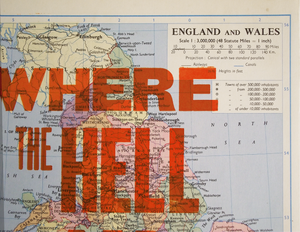 vintage map, map print, location, where the hell am i, pantone orange, typography, direction, letterpress, art print, vandercook