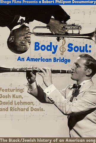 Body & Soul: An American Bridge