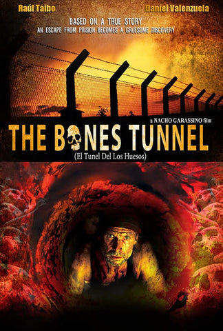 The Bones Tunnel (El Tunel Del Los Huesos)