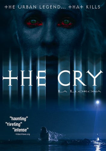 Cry (La Llorona), The