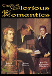 Glorious Romantics, The