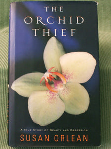 The Orchid Thief *Signed, First Edition*