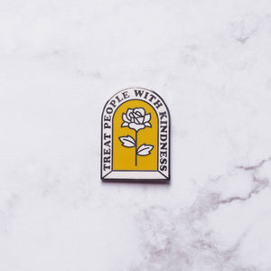 Treat People With Kindness Hard Enamel Pin