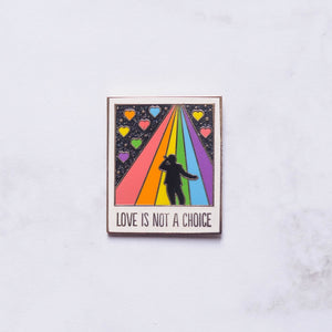 Not A Choice Hard Enamel Pin