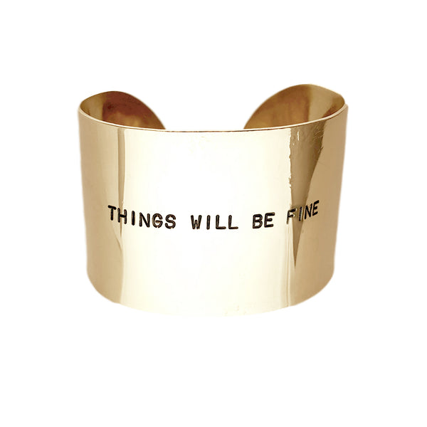 THINGS WILL BE FINE Bracelet