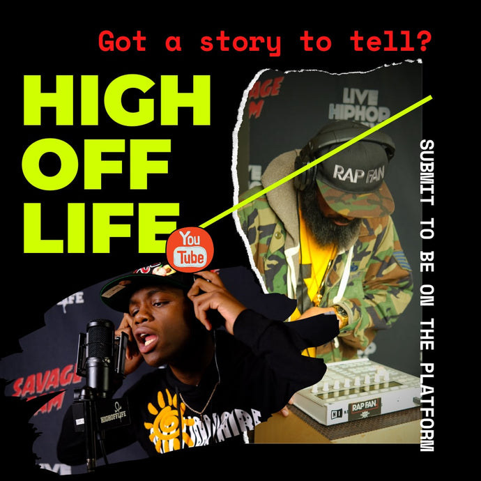 Submit: High Off Life Freestyles