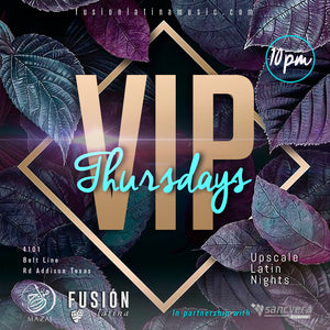 VIP Thursdays Fusion Latina @ Mazaj 51 in Addison | $10 at the Door