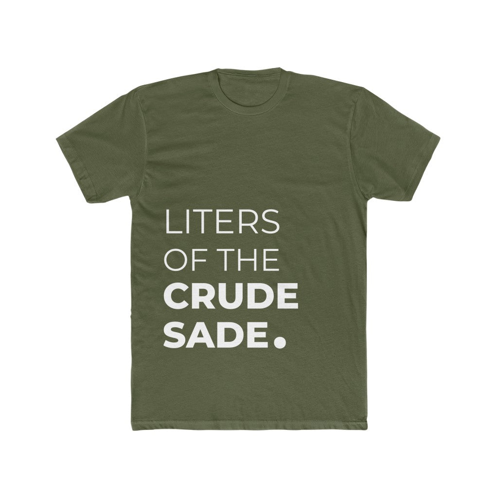 Liters of the Crudesade