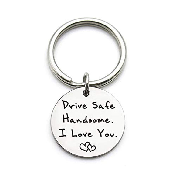 XGAKWD Drive Safe Keychain Handsome I Love You Gift for Husband Boyfriend Him, Car Driver Trucker Keychain Gifts