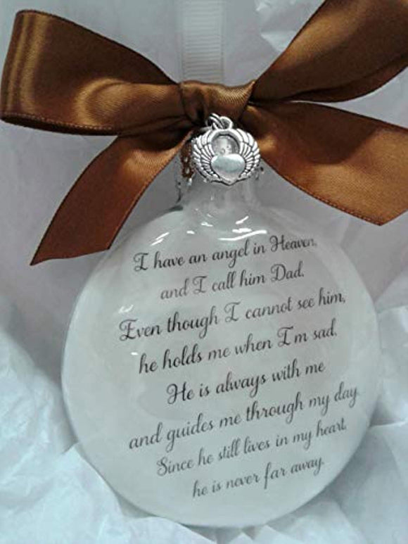 I Have an Angel in Heaven I Call Him Dad Memorial Christmas Ornament Sympathy Gift