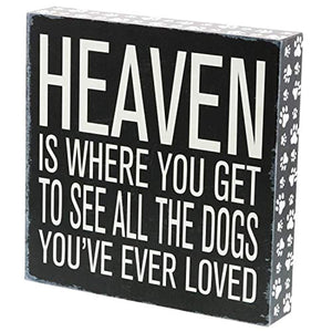 Barnyard Designs Heaven is Where You Get to See All The Dogs You've Ever Loved Box