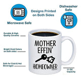 MyCozyCups New Homeowner Gifts - Mother Effin Homeowner Coffee Mug
