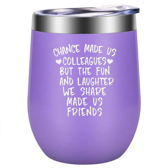 Chance Made Us Colleagues - Coworker Gifts for Women