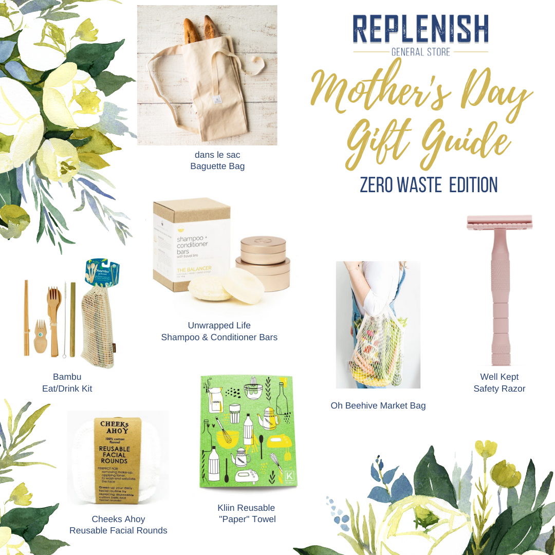 Zero waste, sustainable lifestyle gift guide for mom from Replenish General Store.