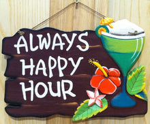 Load image into Gallery viewer, Always Happy Hour Tropical Tiki Bar Sign with Flower and Cocktail 35cm