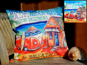 Drop In Beach Scene -Cushion Cover w- verse (Wake Up Smell Salt, Hear Waves watch Dolphins)  40 x 40cm