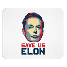 Load image into Gallery viewer, Save Us Elon Mousepad - Engg Merch