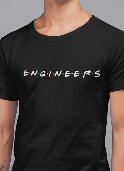 Engineers Friends Shirt