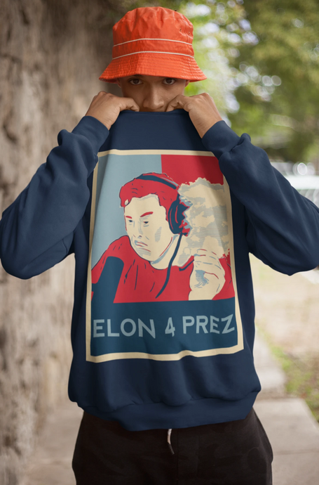 Elon For President Sweatshirt