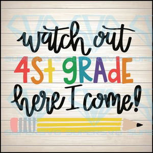 4th Grade SVG file, Watch Out Fourth Grade Here I Come svg, First Day of School svg file