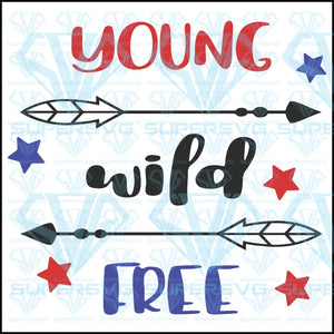 4th of July young wild free pride, svg, dxf, png, pdf, eps file