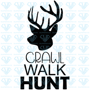 Crawl Walk Hunt, deer silhouette, svg, png, dxf, eps file