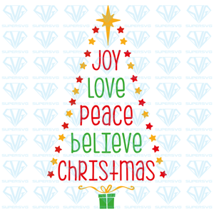 Joy Love Peace Believe Christmas Svg Files For Silhouette Files For C Supersvg