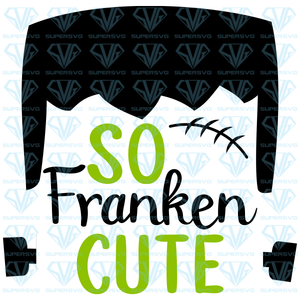 So Franken Cute For Boys, svg, png, dxf, eps file
