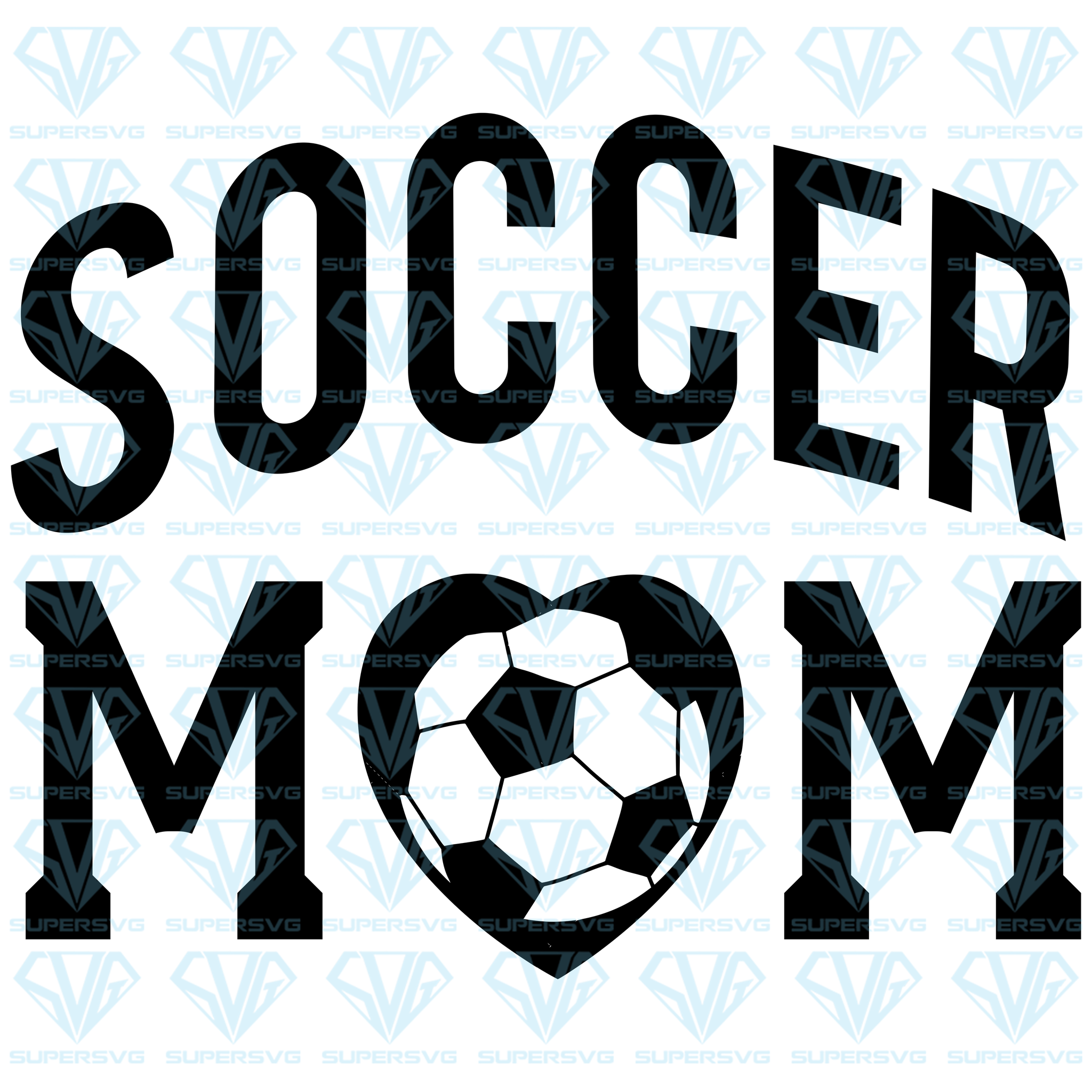 Soccer Mom Svg Files For Silhouette Files For Cricut Svg Dxf Eps Supersvg