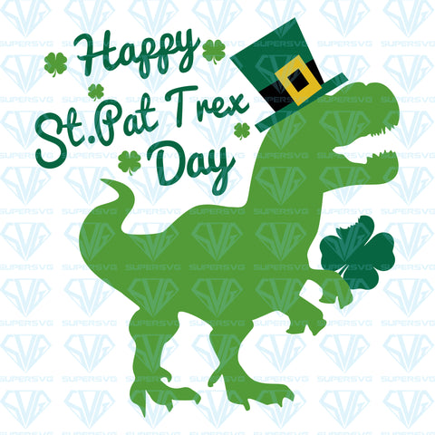 Happy St. Pat Trex Day, svg, png, dxf, eps file