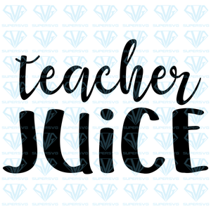 Teacher Juice, svg, png, dxf, eps file