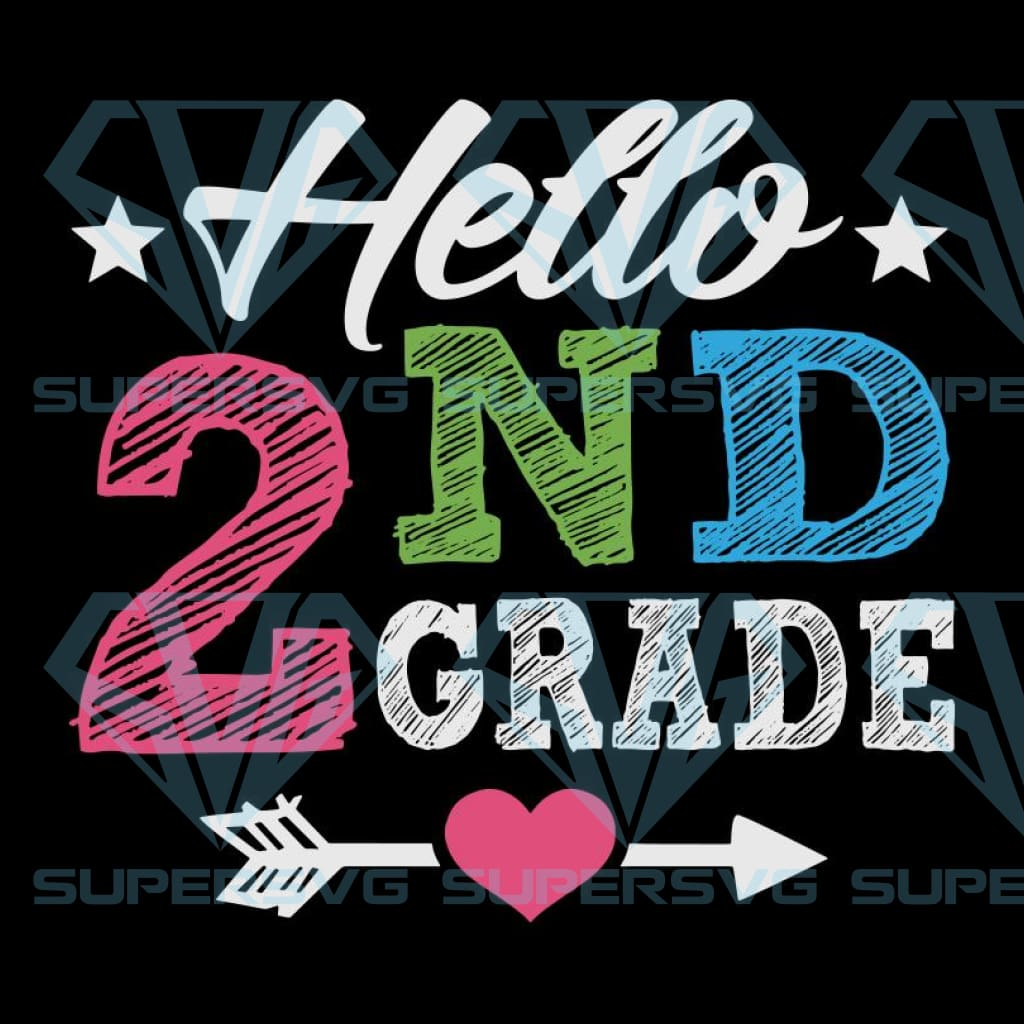 Back to school, hello 2nd grade svg, first day of school, rainbow, teacher svg, back to school svg, preschool svg, school svg, teacher svg, girl school svg, svg bundle, fist svg,