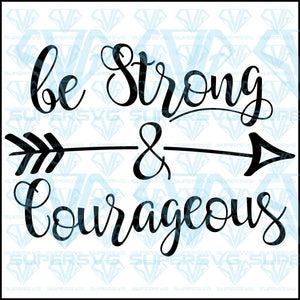 Be Strong and Courageous, svg, png, dxf, eps file