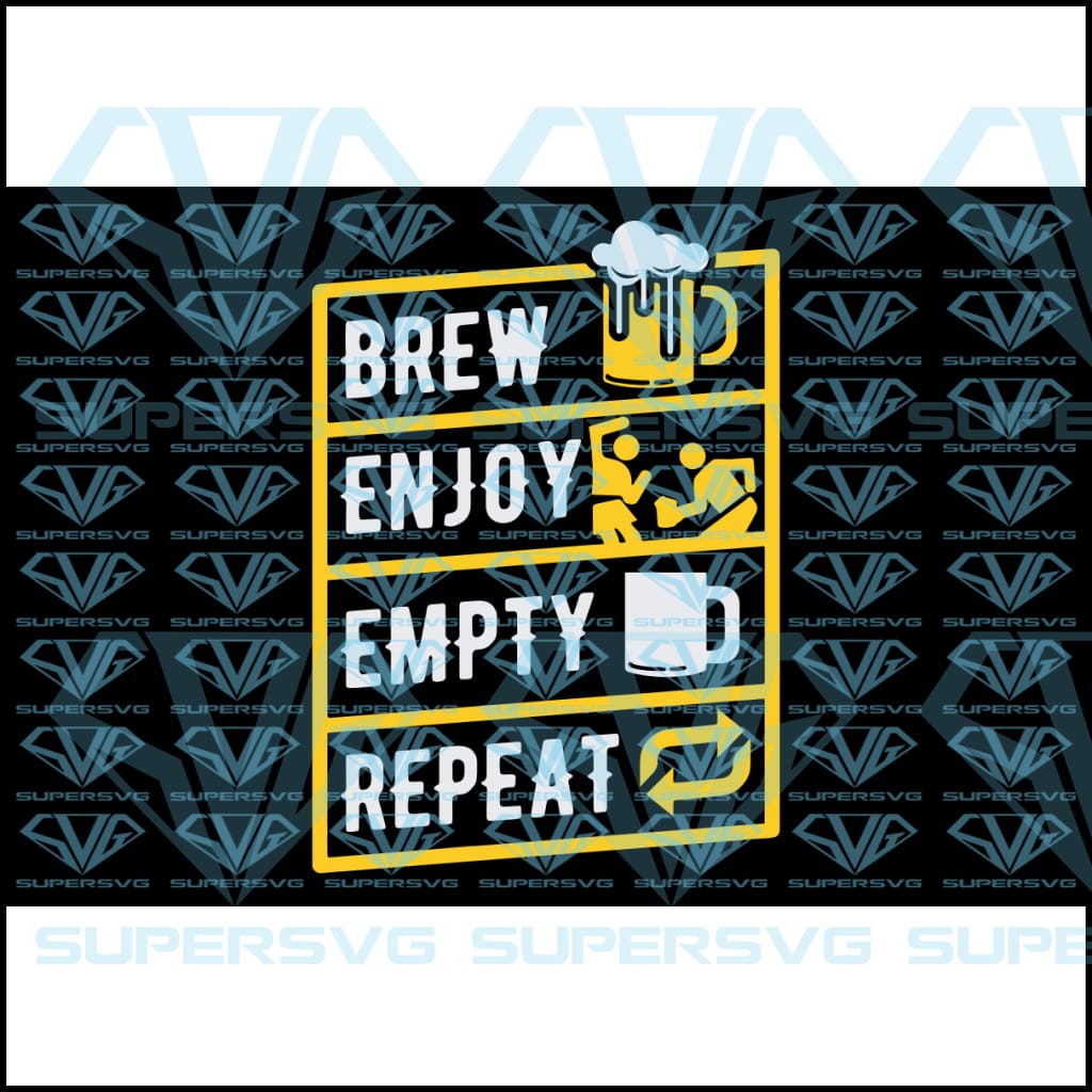 Beer, brew, enjoy, empty, repeat, svg, png, dxf, eps file