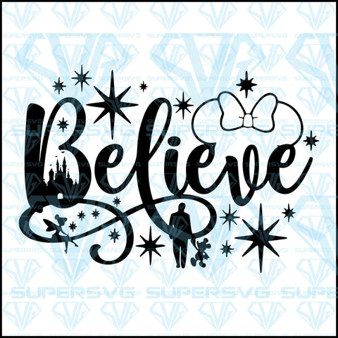 Believe in Magic svg inspired by Disney, svg, png, dxf, eps file
