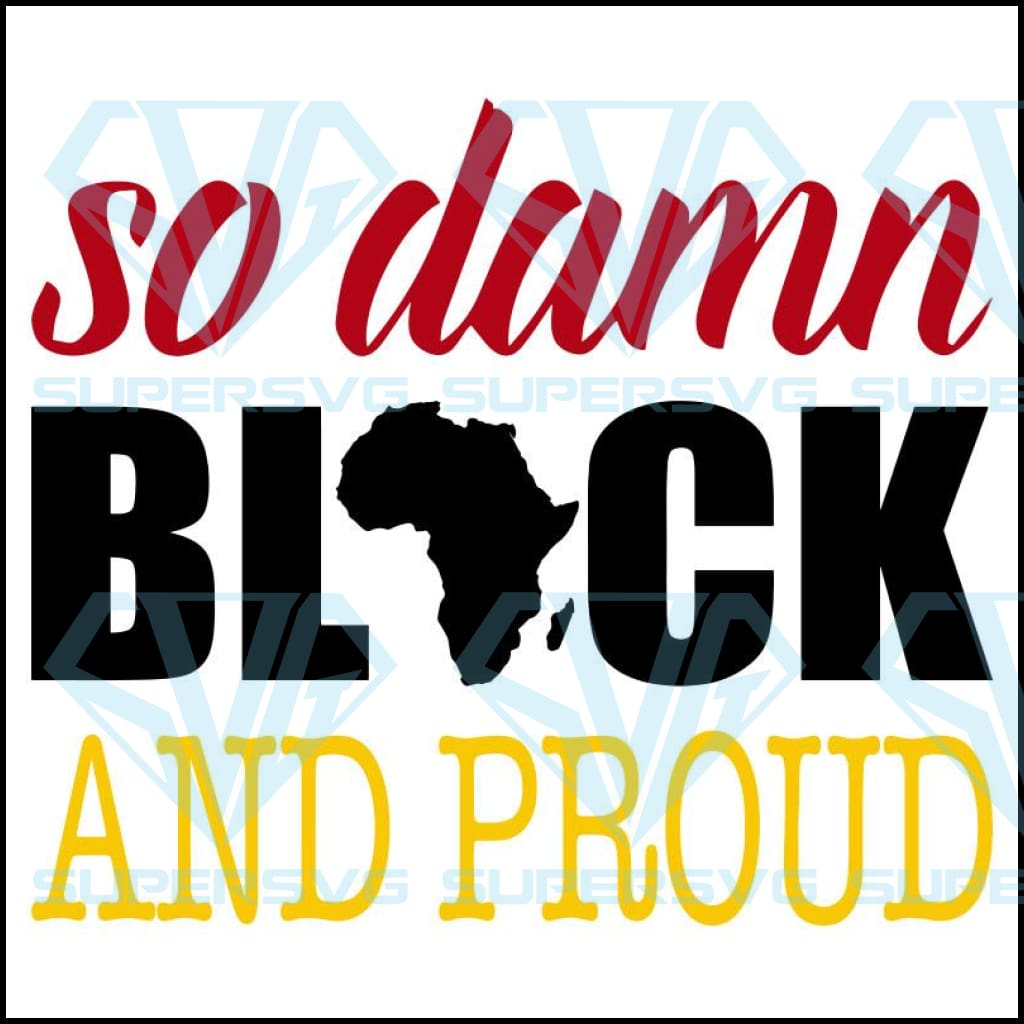 Black and Proud, Black Lives Matter, Black History Month, Black Women, Melanin Svg, Afro Queen, Black Girl Magic, African American Women Sublimation