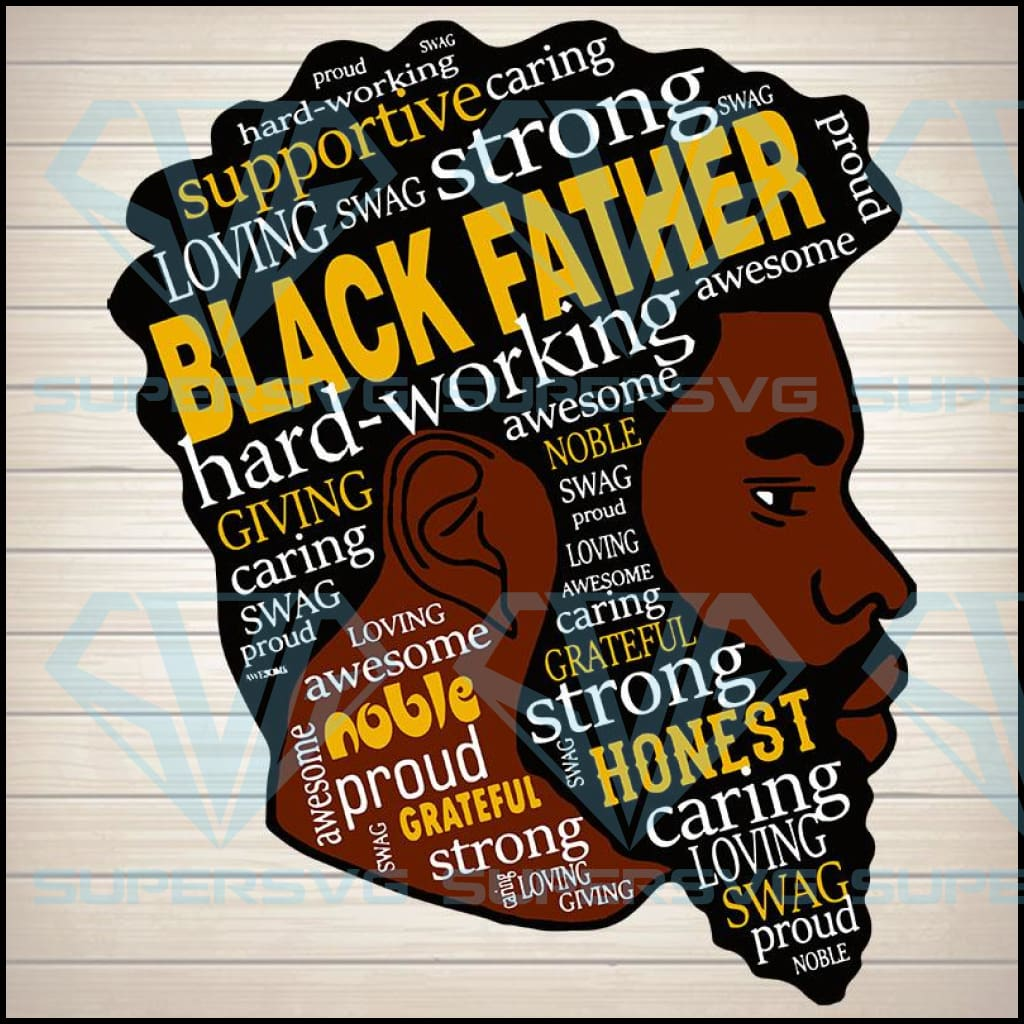 Black father svg, Dad svg, dad gift, dad png, dad birthday, best dad ever, awesome dad svg, black lives svg, black lives matter