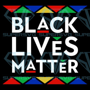 Black lives matter, Black lives matter svg,Black lives matter shirt, Black lives matter gift, Black lives matter flag, Human Rights Shirt, Black History, slogan shirt, slogan svg,
