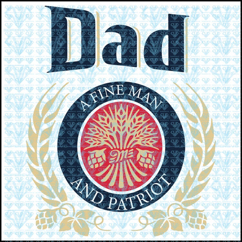 Dad A Fine Man And Patriot Svg Files For Silhouette Cricut Dxf Eps Png Instant Download