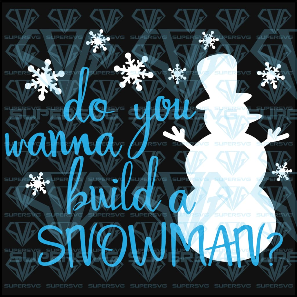 Do You Want To Build A Snowman – Frozen, svg, png, dxf, eps file