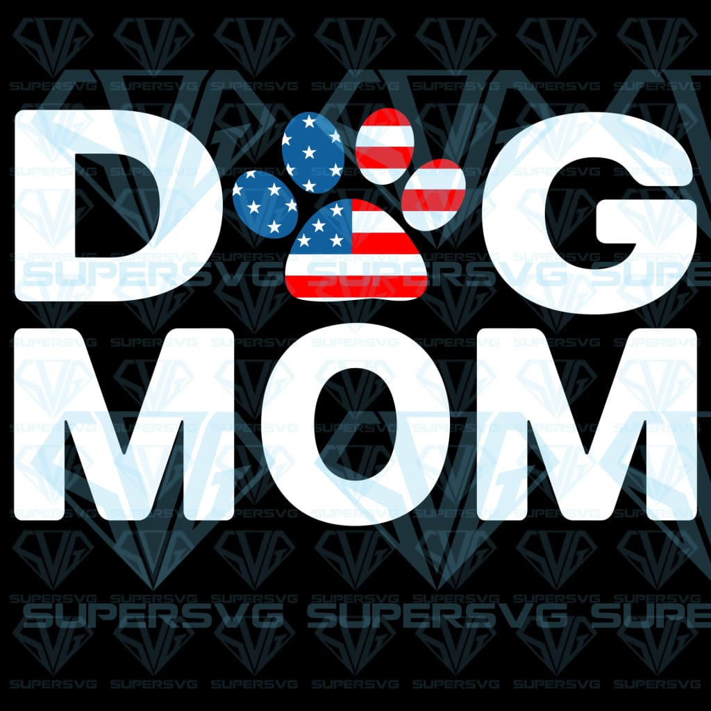 Dog mom USA flag paw, svg, png, dxf, eps file