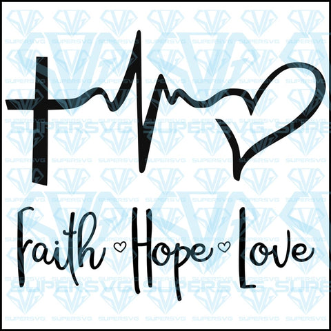 Faith Love Hope, svg, png, dxf, eps file
