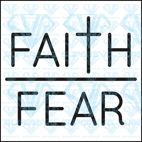 Faith Over Fear, svg, png, dxf, eps file