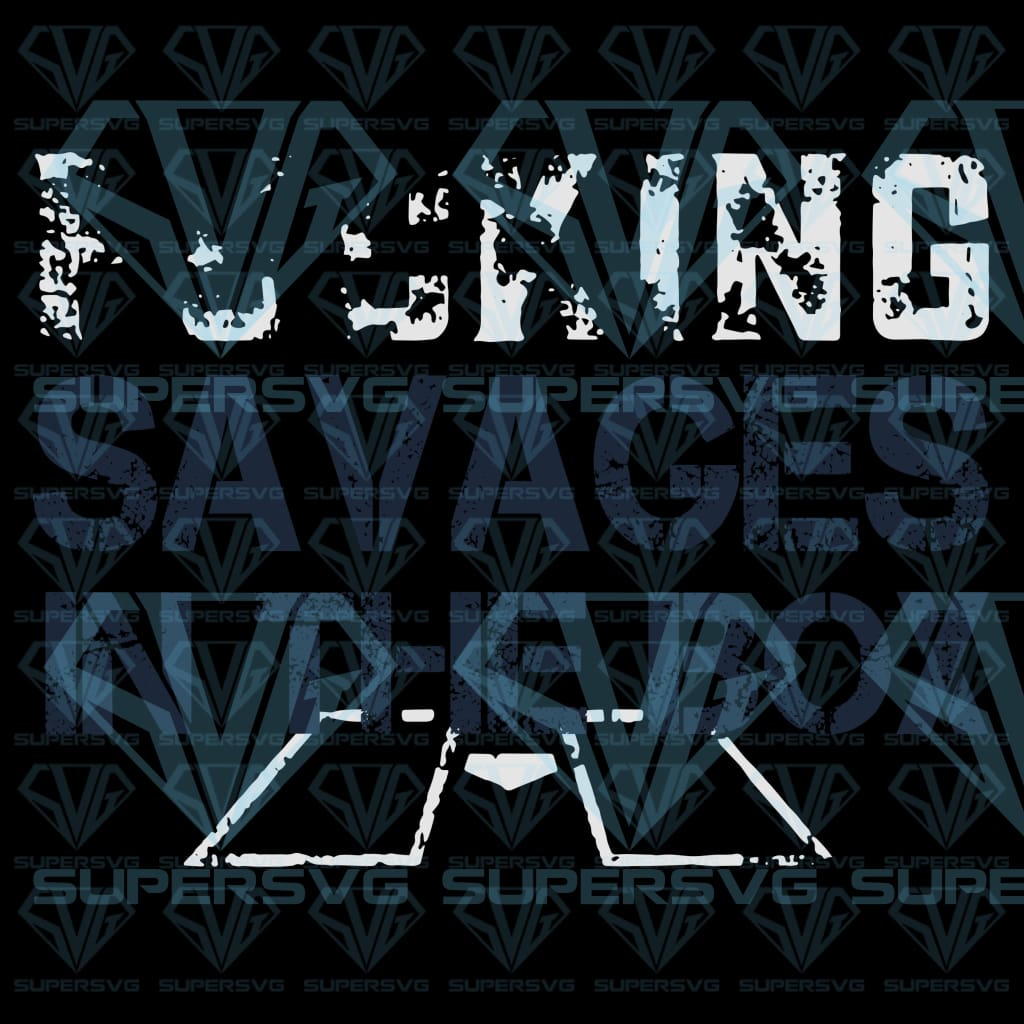 Fucking Savages In The Box, svg, png, dxf, eps file