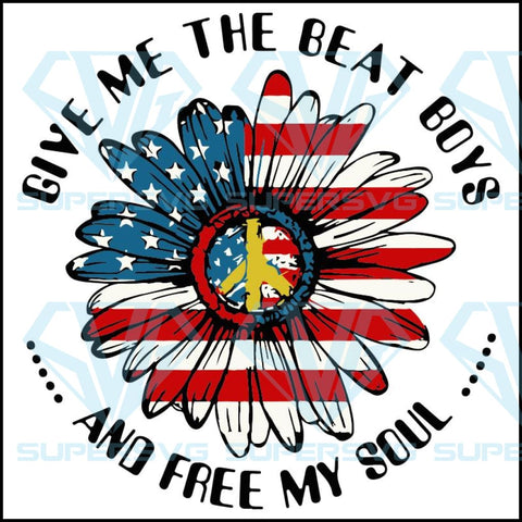 Give Me The Beat Boys And Free My Soul Flower Designs Svg Files For Silhouette Cricut Dxf Eps Png